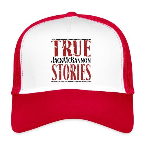 Jack McBannon - True Stories (RedWhiteBlack) - Trucker Cap