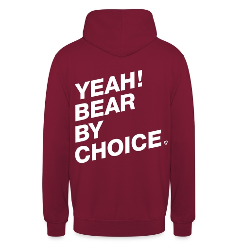 Yeah Bear by Choice - Unisex Hoodie