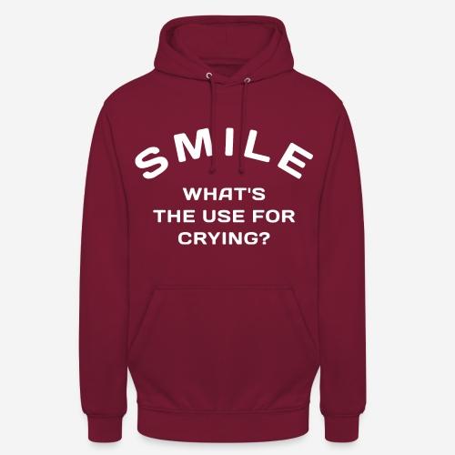 Lächeln glücklich weinen - Unisex Hoodie