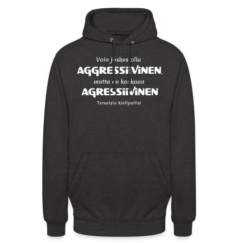 """Aggressivinen kielipoliisi - Huppari """"unisex"""""""