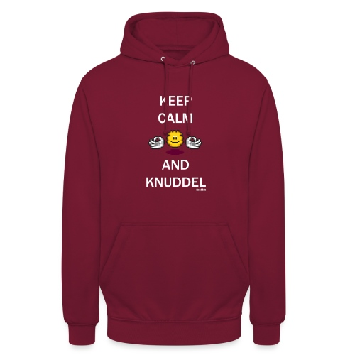 Keep Calm And Knuddel - Unisex Hoodie