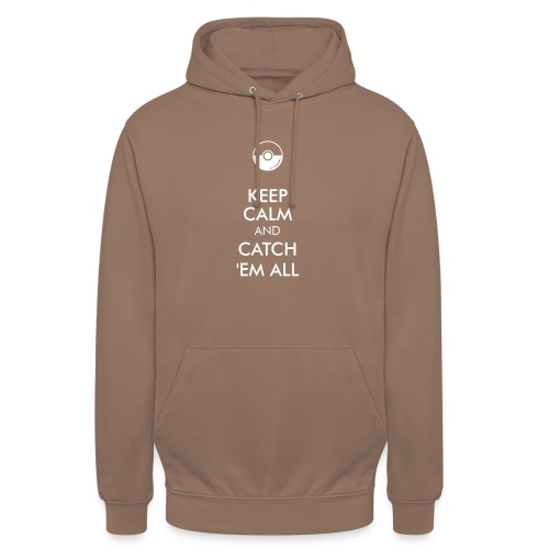 Keep Calm and Catch em all - Unisex Hoodie