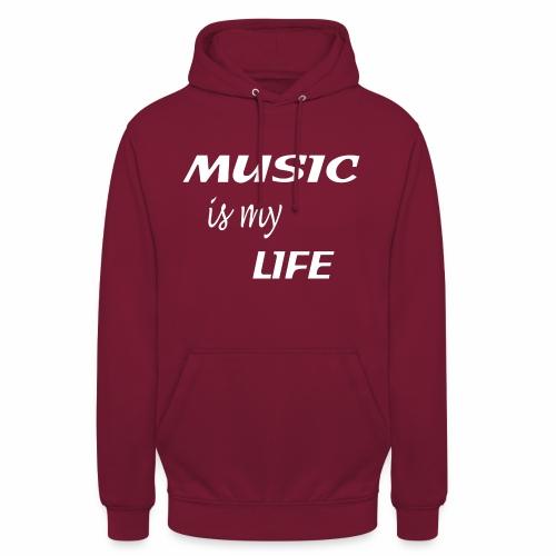 Music Is My Life - Unisex Hoodie