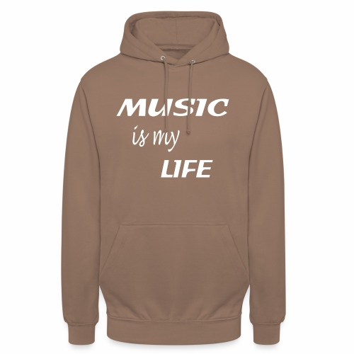 Music Is My Life - Unisex Hoodie