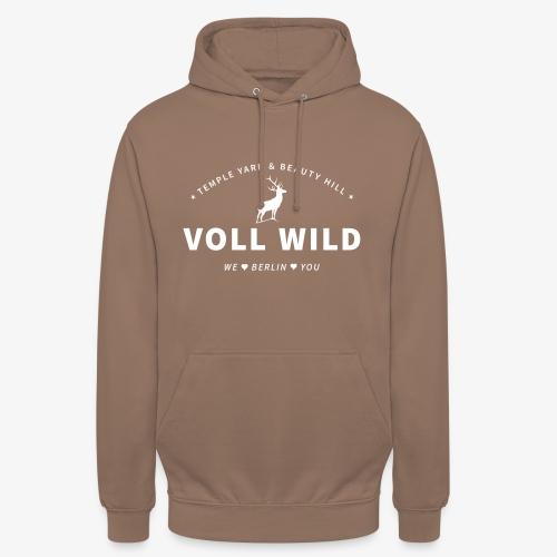 Voll wild // Temple Yard & Beauty Hill - Unisex Hoodie