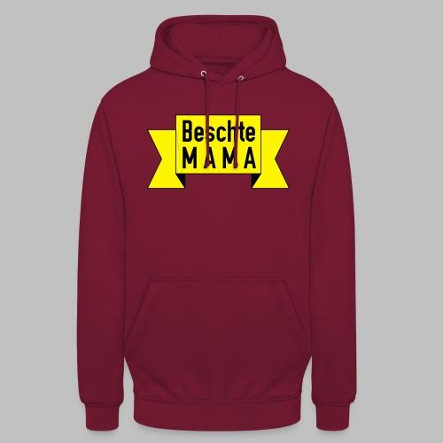 Beschte Mama - Auf Spruchband - Unisex Hoodie