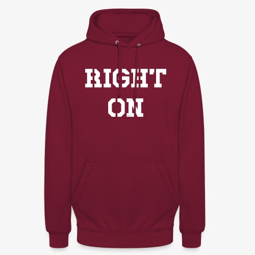Right On - white - Unisex Hoodie