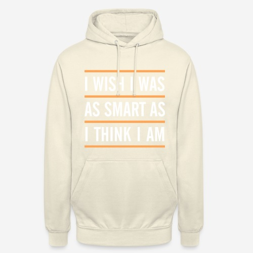 smart think clever - Unisex Hoodie