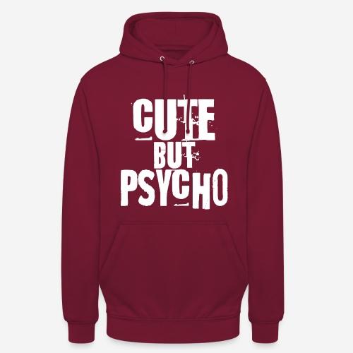 cute but psycho - Unisex Hoodie