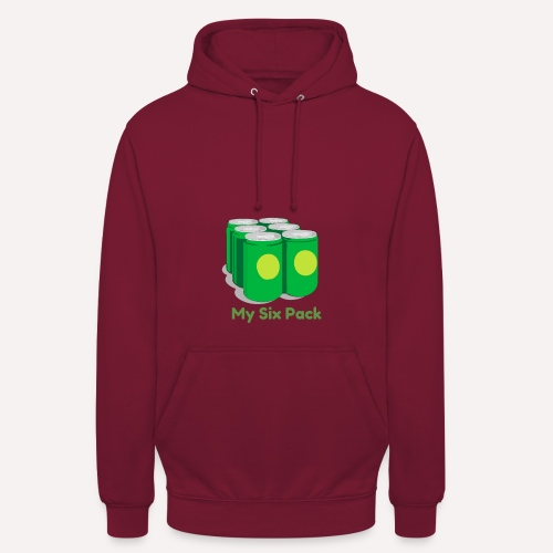 Want A Six Pack? Easy Six Pack Funny Apparel Print - Unisex Hoodie