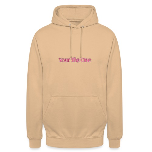 Your The One - Unisex Hoodie