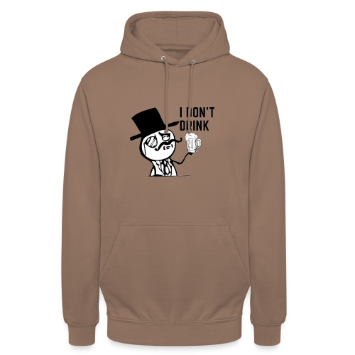 I don`t Drink - Unisex Hoodie
