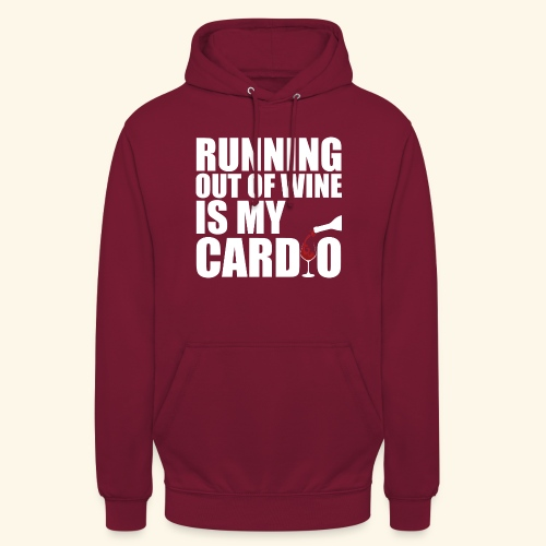 Running out of Wine is my cardio - Unisex Hoodie