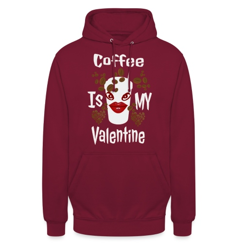 Coffee Is My Valentine - Sweat-shirt à capuche unisexe