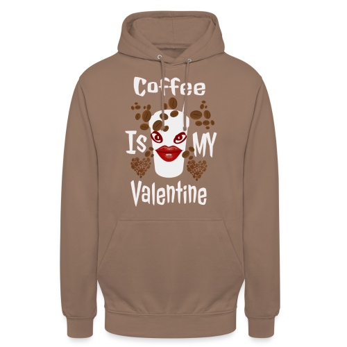 Coffee Is My Valentine - Sweat-shirt à capuche unisexe