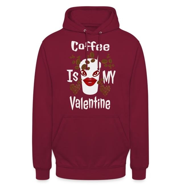 Coffee Is My Valentine