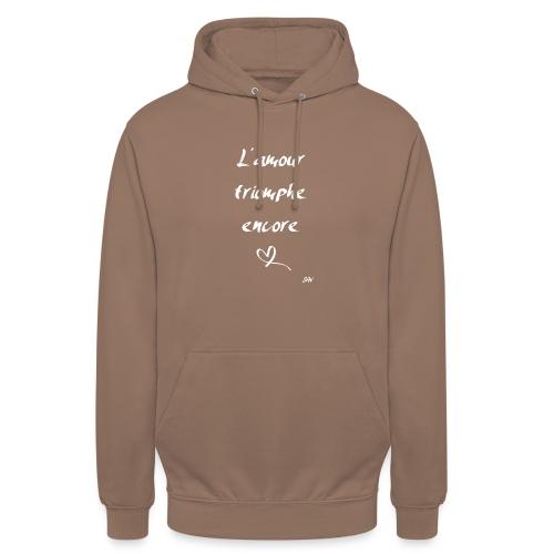 L'amour triomphe encore (blanc) - Sweat-shirt à capuche unisexe