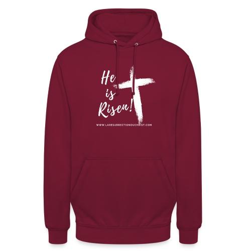 He is Risen ! V2 (Il est ressuscité !) - Sweat-shirt à capuche unisexe