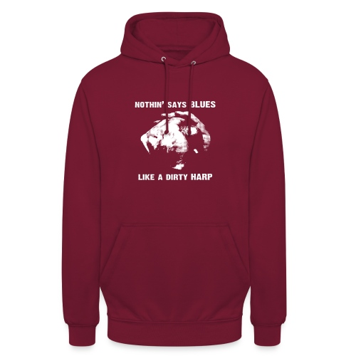 Nothin' Say Blues Like a Dirty Harp #1 - Unisex Hoodie