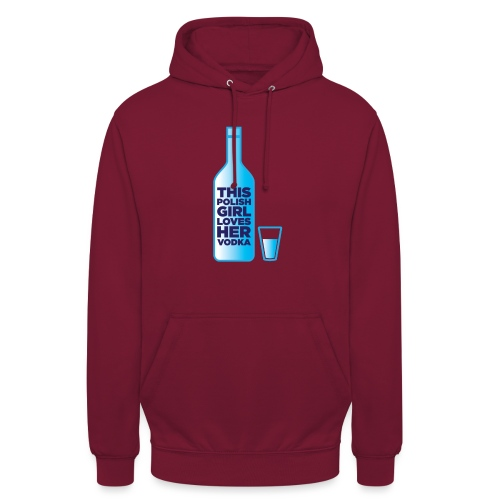 Girl loves Vodka - Unisex Hoodie