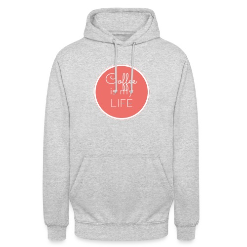 Coffee is my life - Sudadera con capucha unisex