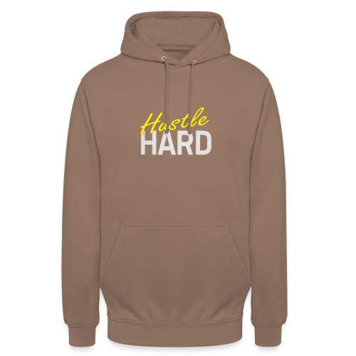 Hustle hard - Sweat-shirt à capuche unisexe