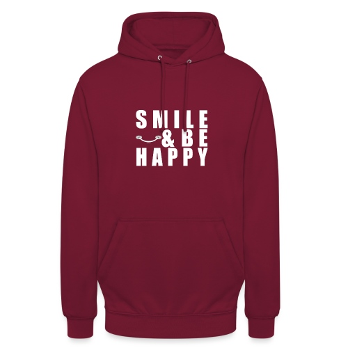 SMILE AND BE HAPPY - Unisex Hoodie