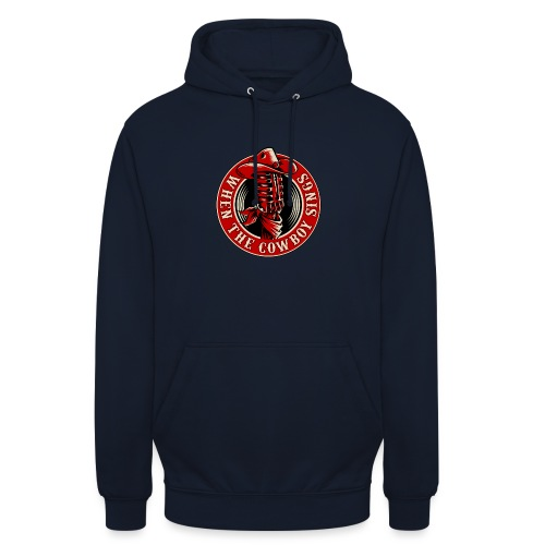 Logo when the cowboy sings - Sudadera con capucha unisex