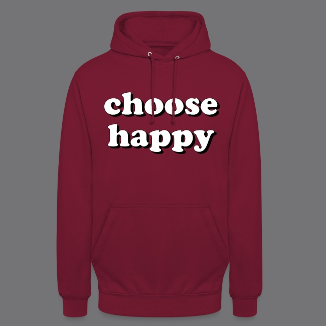 CHOOSE HAPPY Tee Shirts