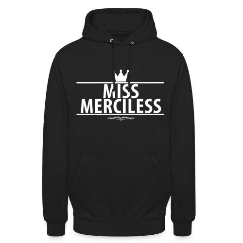Miss Merciless - Unisex Hoodie