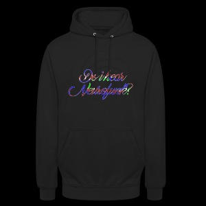 Do I hear Neurofunk? - Unisex Hoodie