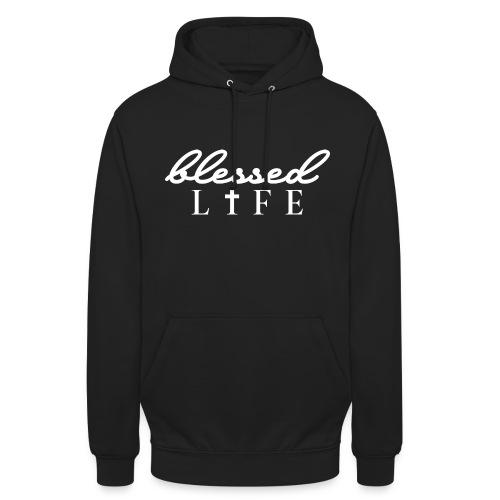 Blessed Life - Jesus Christlich - Unisex Hoodie
