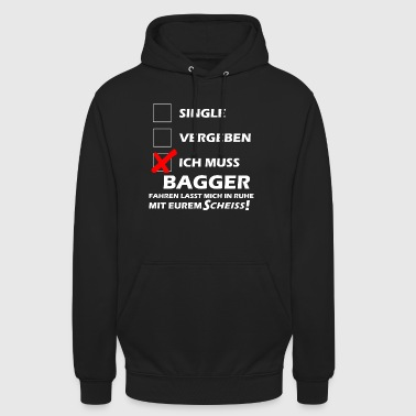 Bagger Fahren Single - Unisex Hoodie