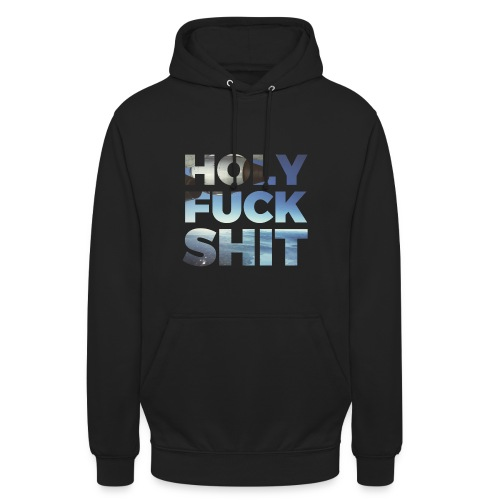 HOLY [BODENSEE] FUCK SHIT - Unisex Hoodie