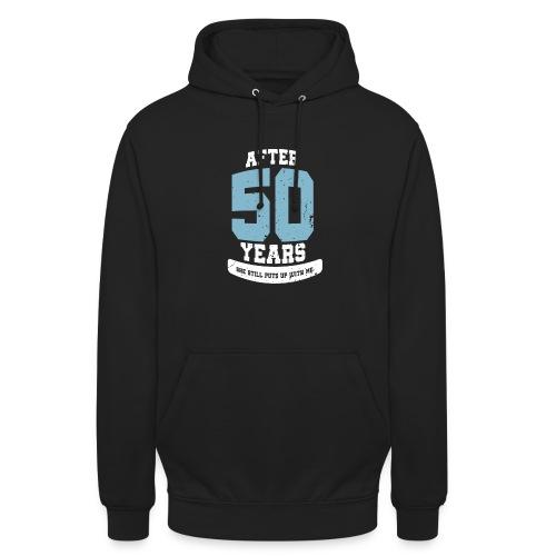 Ü50 Über 50 Jahre 50th - first - Unisex Hoodie