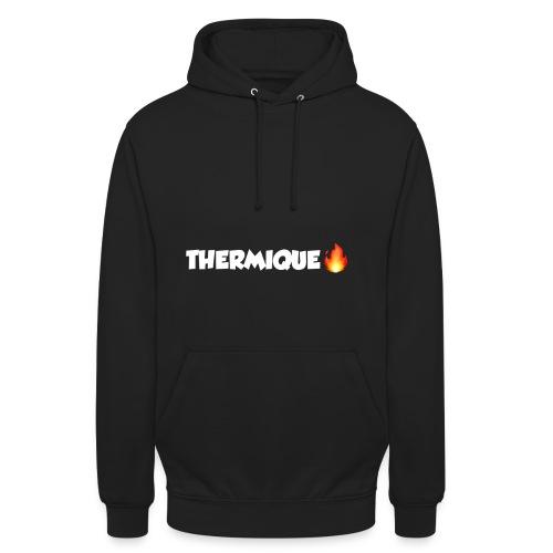 THERMIQUE - Sweat-shirt à capuche unisexe