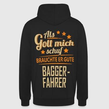 Baggerfahrer - T-Shirt lustige Sprüche - Unisex Hoodie