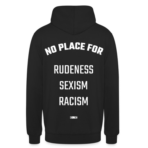No place for hoodie / pullover (white font) - Unisex Hoodie