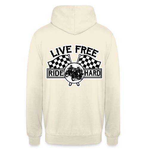 Live Free Ride Hard - Sudadera con capucha unisex