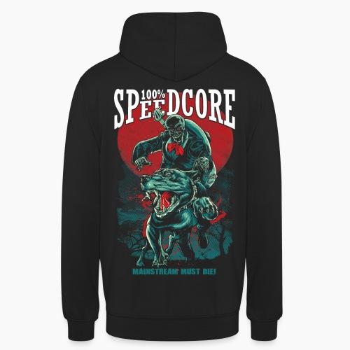 100% Speedcore - Mainstream Must Die! - Unisex Hoodie