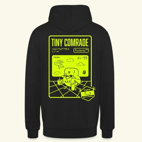 TinyComrade FOREVER - Hoodie - Unisex Hoodie