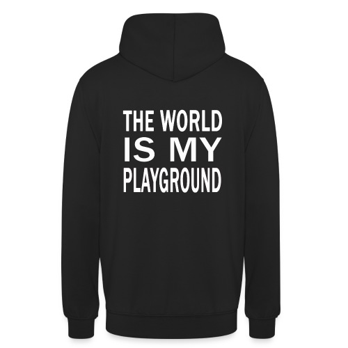 theworldismyplayground png - Unisex Hoodie
