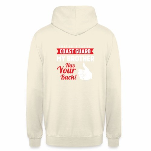 United States Coast Guard My Brother Has Your Back - Unisex Hoodie