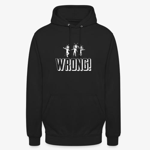 Wrong Men - Unisex Hoodie