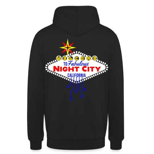 Welcome to fabulous Night City Cyber Punk 2077 - Unisex Hoodie