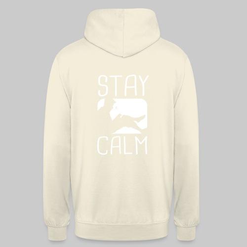 Stay Calm - Unisex Hoodie