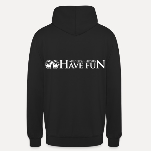 Logo Have Fun Malfurion - Unisex Hoodie