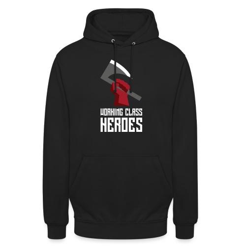 WORKING CLASS HEROES - Unisex Hoodie