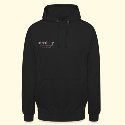 simplicity - Unisex Hoodie
