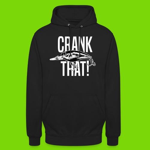 Crankbait - Crank that! - Unisex Hoodie